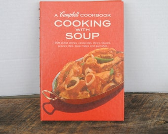 Vintage A Campbell Cookbook Cooking with Soup 1977