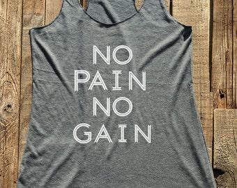 7599b22933 No Pain No Gain - workout fitness tank top tshirt - choose colors - Soft  Tri-Blend Racerback Tank