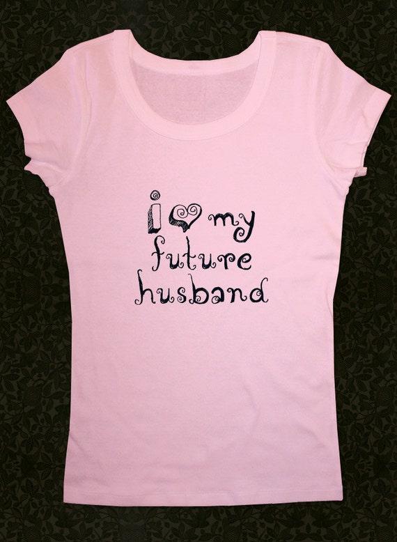 I Heart Love My Future Husband Shirt Womens Short Etsy