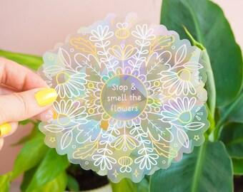 Stop & Smell the Flowers Suncatcher Window Sticker Rainbow Maker