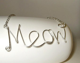 Meow Necklace, Wire Writing, Cat Jewelry, Cursive Necklace, Quirky Jewelry, Word Pendant, Cat Accessories, Crazy Cat Lady, Cats Meow