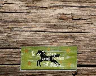 Handmade wood sign - Horse rustic wood sign - art for girls -custom horse sign - horse handmade sign - gift for women - gift for her - horse