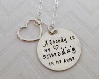 Adoption Encouragement Necklace - Infertility Waiting Jewelry - Already in my Heart Someday in my Arms - Personalized - Adoption Jewelry