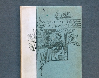 The Birds' Christmas Carol by Kate Douglas Wiggin.  1890 early edition of this heart-warming story.
