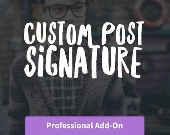 Add On: Custom Post Signature
