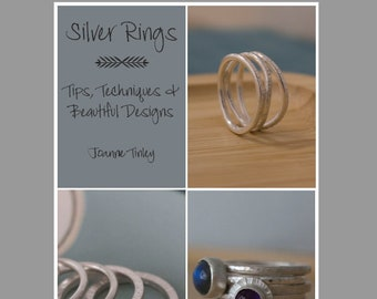 Silver Rings: Tips, Techniques and Beautiful Designs - jewellery making ebook