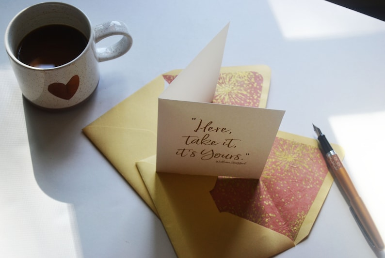 Take it William Stafford Quote Here Gold and Coral Star Burst Handmade Paper Lined Envelope it/'s yours Single Blank Card