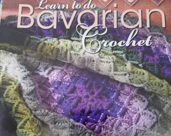 Lean to do Bavarian Crochet