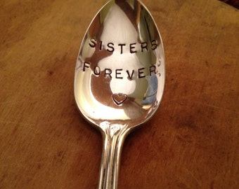 Hand Stamped Silver Teaspoon, Sister Spoon, Girl Friend Gift, Stamped Silverware, Sisters Forever, Stamped Spoon, Sister Gift,