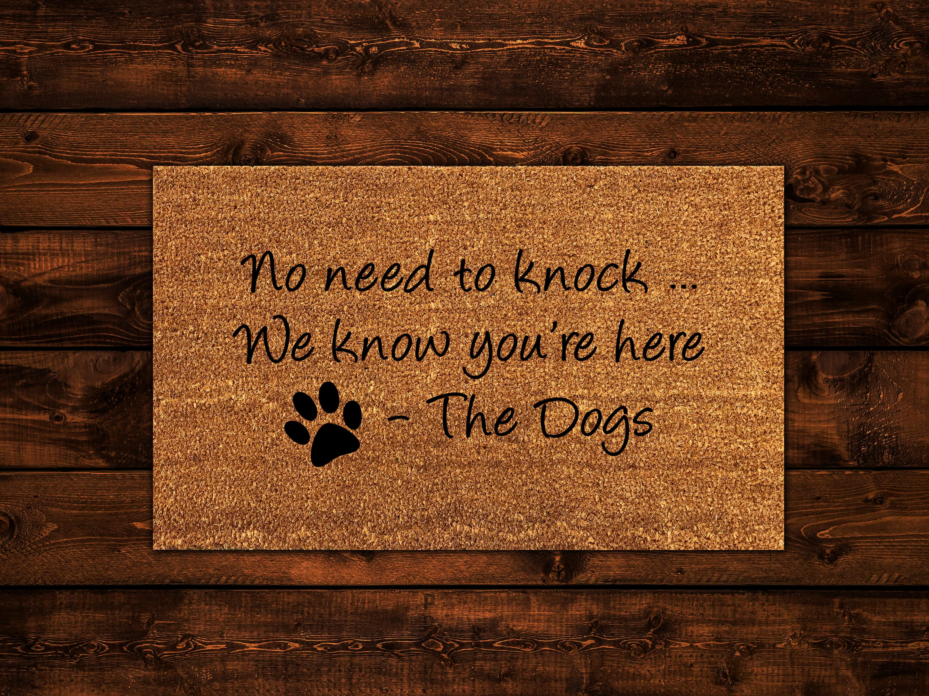 No Need To Knock We Know You Re Here Dog Doormat Dog Etsy