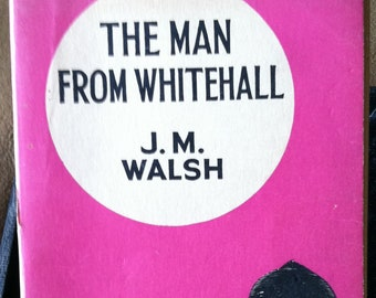 Vintage Paperback Collins 230 The Man From Whitehall by J.M. Whitehall 1939 G+