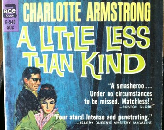 Vintage Paperback Ace G540 A Little Less Than Kind by Charlotte Armstrong  1963 NM Unread