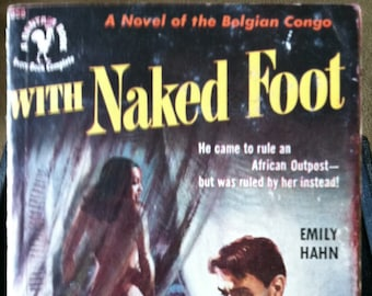 Vintage Paperback Bantam 852 With Naked Foot by Emily Hahn 1951 G+