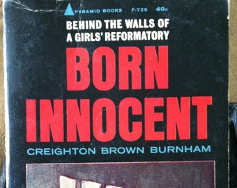 Vintage Paperback Pyramid F729 Born Innocent by Creighton Brown Burnham 1962 G+