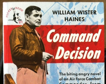 Vintage Paperback Pocket Book 571 Command Decision by William Haines 1949 NM Condition MTI