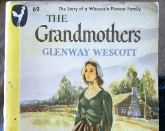 Vintage Paperback Bantam 69 The Grandmothers by Glenway Wescott 1946 NF Condition