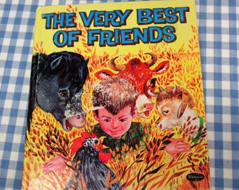 the very best of friends, vintage 1953 children's tell-a-tale book