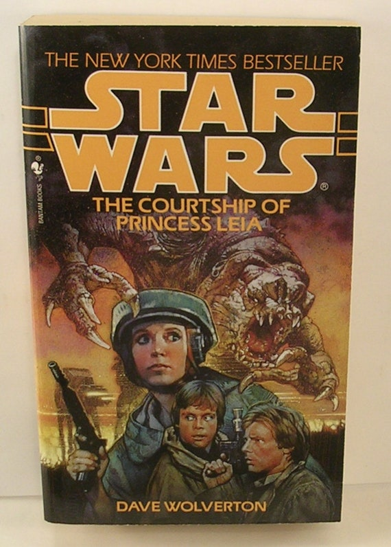 The Courtship Of Princess Leia By Dave Wolverton