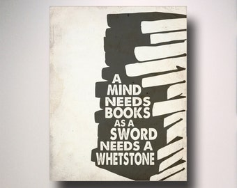 Classroom Poster / A Mind Needs Books As A Sword Needs A Whetstone / Game of Thrones Quote / Typography / Teacher Gift / Classroom Poster