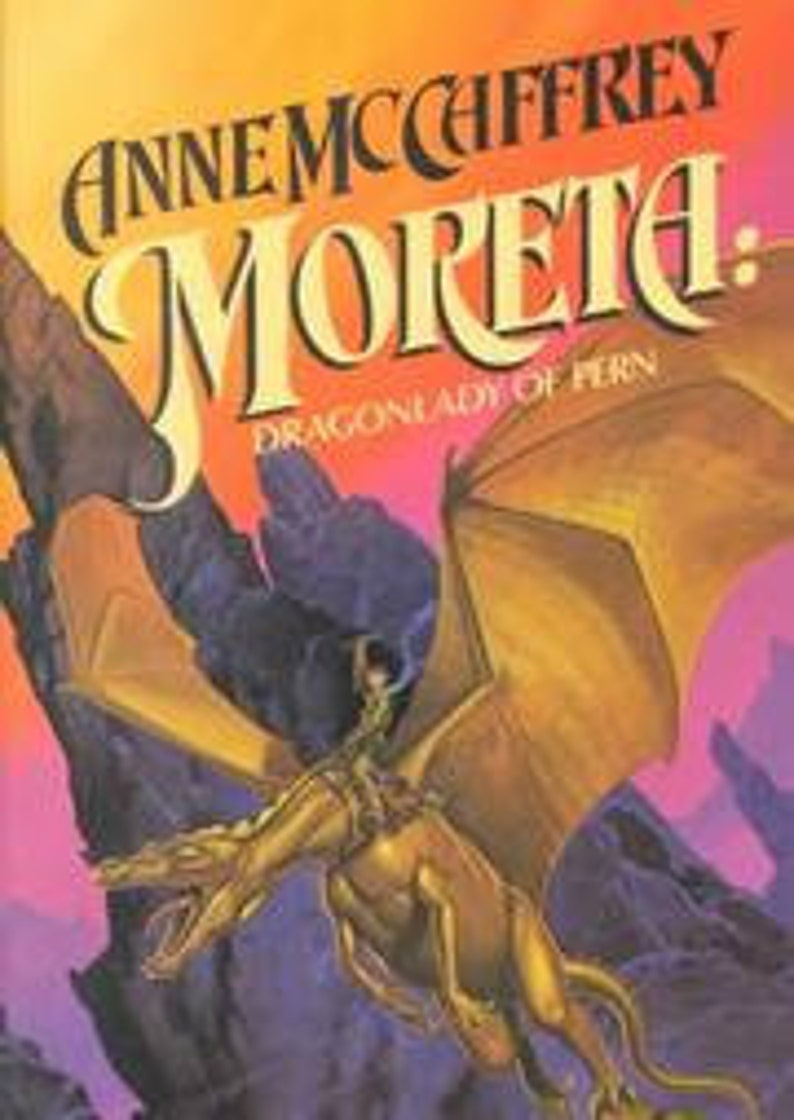 FIRST PRINTING Moreta: Dragonlady of Pern 1983 Dragonriders image 0