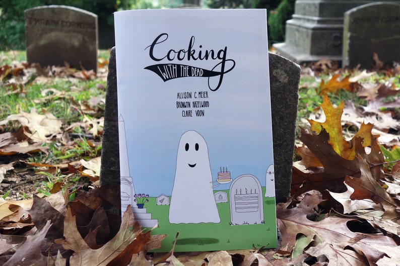 Cooking with the Dead: A zine of tombstone recipes image 1