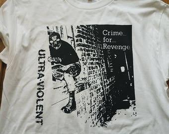 ultraviolent uk 82 punk shirt crime for revenge