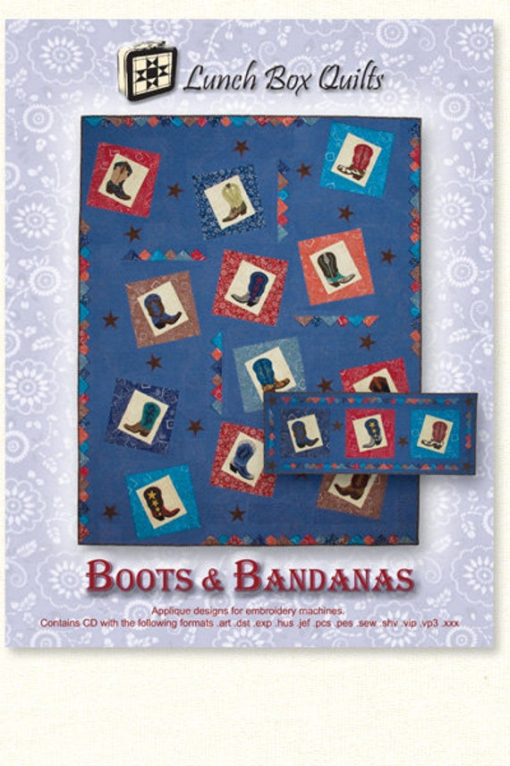 Lunch Box Quilts Boots and Bandanas