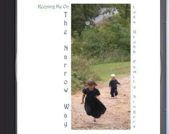 The Narrow Way- The Full Quiver Band