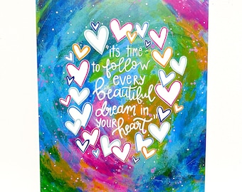 """Inspirational Art Print """"Follow Every Dream in your Heart"""" / 8.5x11 inch art print / Colorful home decor / gift for her"""