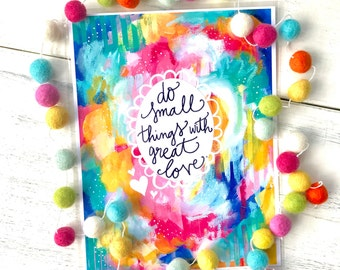 """Inspirational Art Print: """"Do Small Things with Great Love"""" 8.5x11 inch Print"""