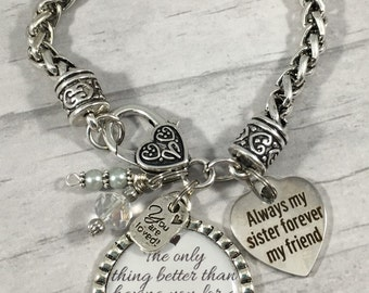 Sister Bracelet, SISTER Jewelry, Sister Gift, Big Sister, Sister Quote, Sister Birthday Gift, Always My Sister Forever My Friend, Sisters