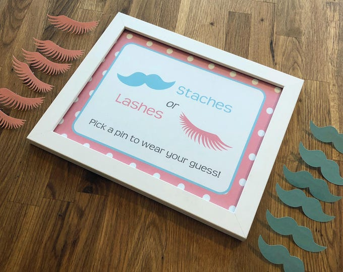 Gender Reveal Pin Set - Pins and Sign: Staches or Lashes Baby Shower - Die Cut Pink Girl eyelashes & Blue Boy mustache vote game