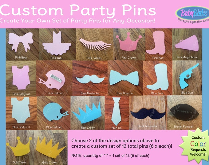 Custom Party Pins: 12 Piece Set Gender Reveal Baby Shower Mix & Match  Pink Bows Blue Bow Ties lashes gun staches boot tutu glitter vote
