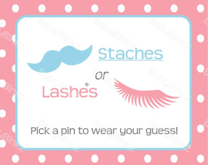 Gender Reveal Pin Sign: Staches or Lashes Gender Reveal Baby Shower - Die Cut Pink Girl eyelashes & Blue Boy mustache vote game