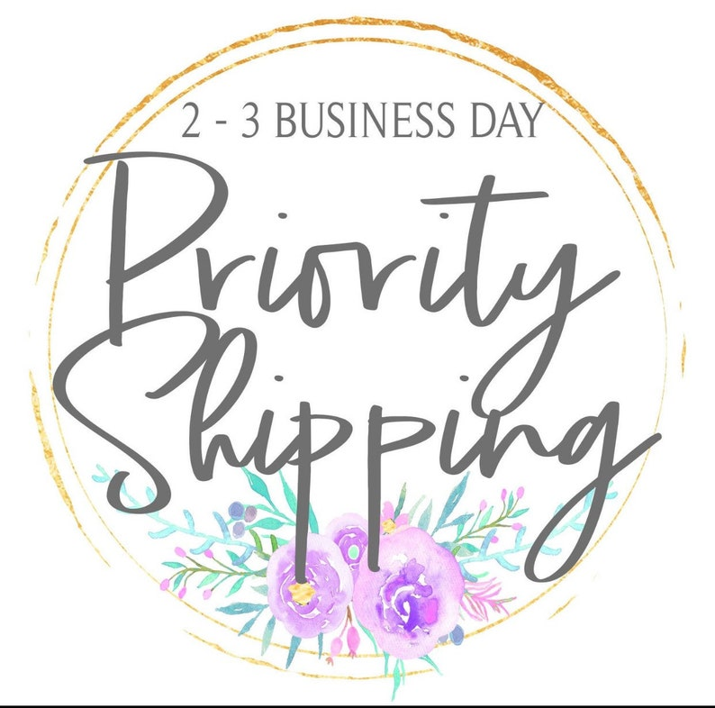 PRIORITY SHIPPING Upgrade 2-3 Business Days image 0