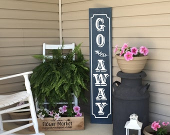 Go Away Porch Sign   Unwelcome Sign   Front Porch Decor   22915