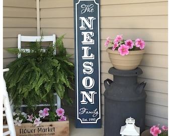 Porch Sign, Name Sign, Established Date, Family Name Sign, Welcome Sign, Front Porch Decor, Wood Sign, Vertical Sign, 22837