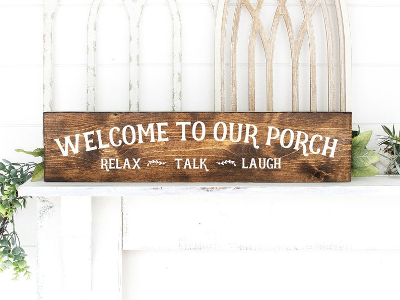 Porch Sign  Wood Sign  Welcome To Our Porch  Welcome Sign  image 0