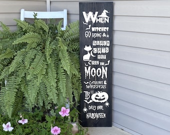 Halloween Porch Sign, When Witches Go Riding Sign, Welcome Sign,  Front Porch Decor, 22810