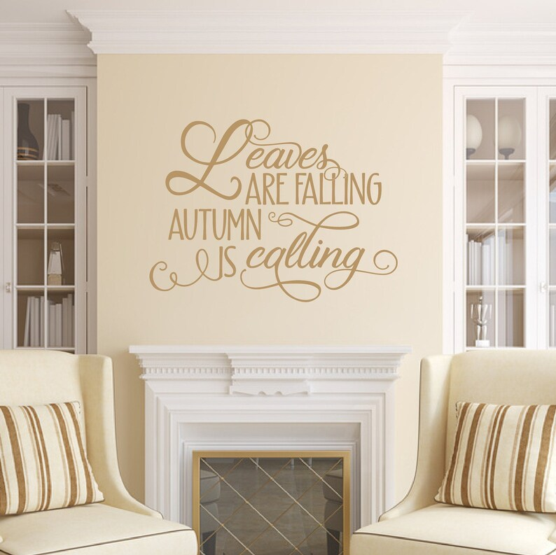 Fall Wall Decal Leaves Are Falling Autumn Is Calling Vinyl image 0