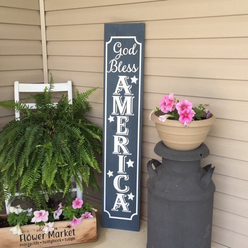 Porch Sign God Bless America Vertical Sign 4th Of July image 0