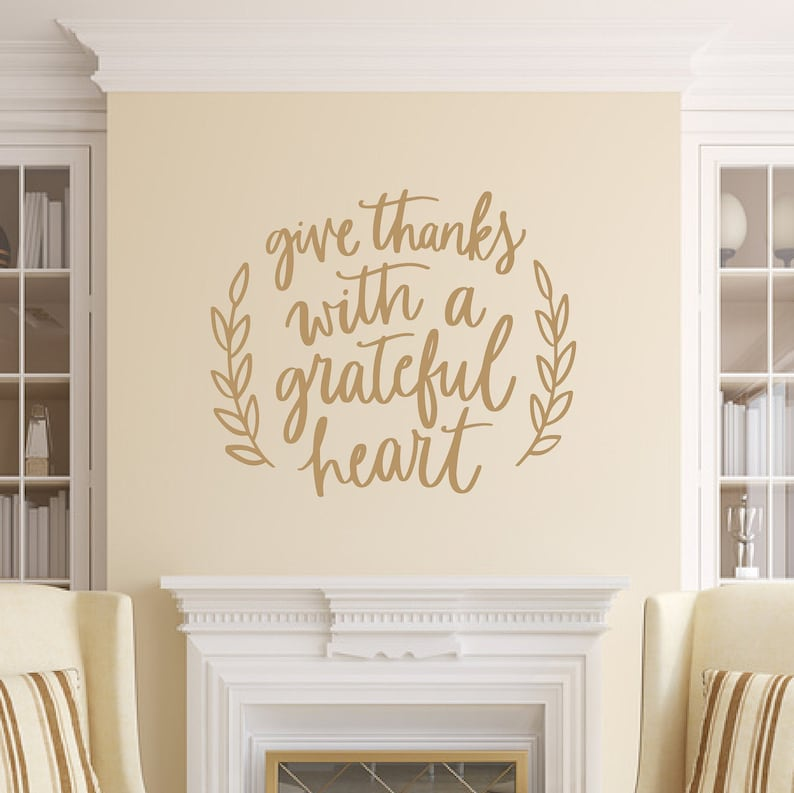 Give Thanks With A Grateful Heart Vinyl Wall Decal Fall image 0