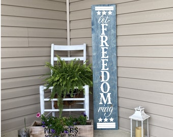 Porch Sign, Patriotic Porch Sign, Let Freedom Ring Sign, Porch Decor, Welcome Sign, 4th Of July Decor, Patriotic Decor, 22905