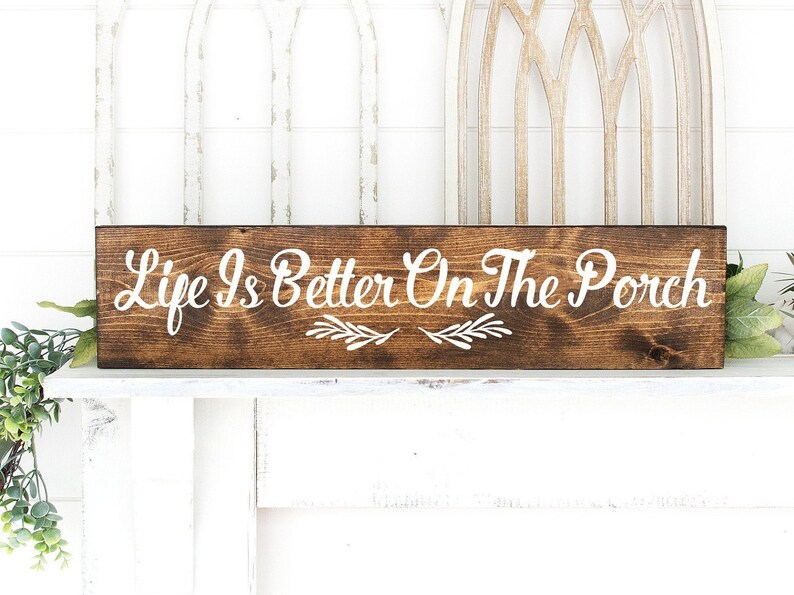 Porch Sign  Wood Sign  Life Is Better On The Porch  image 0