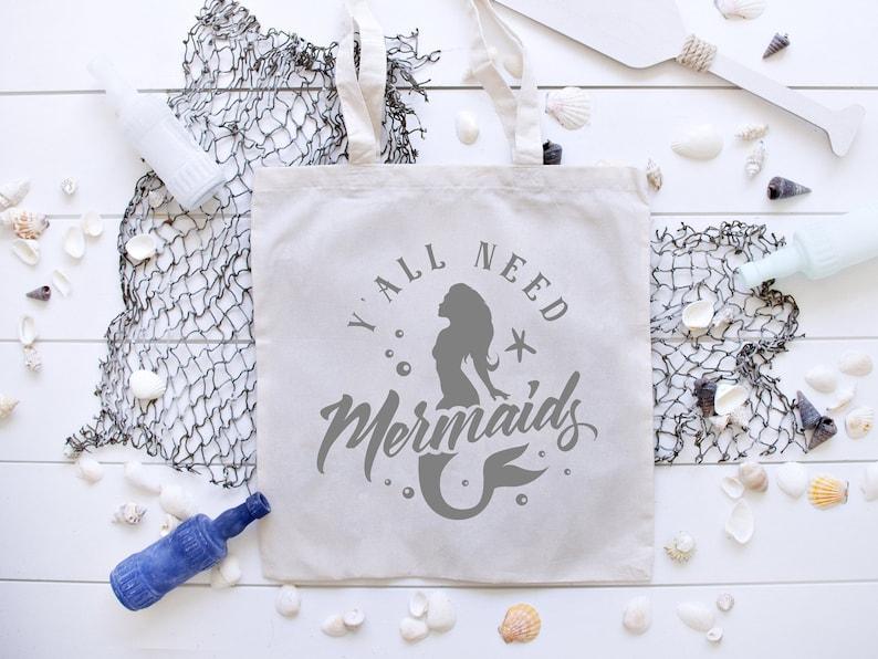 Mermaid Tote Bag  Y All Need Mermaids  Beach Tote Bag  image 0