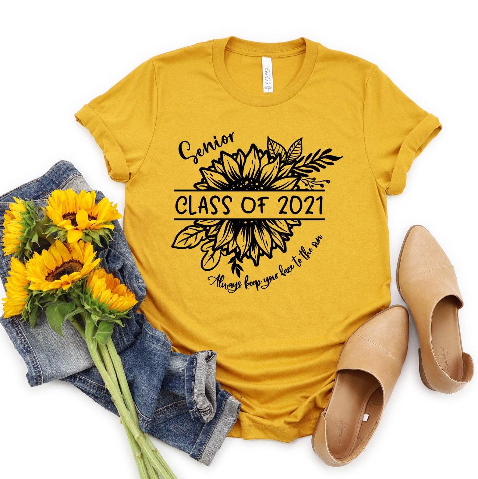Senior 2021 Shirt Sunflower T Shirt Class Of 2021   Etsy