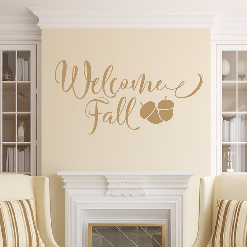 Welcome Fall Vinyl Wall Decal Fall Wall Decal Fall Decor image 0