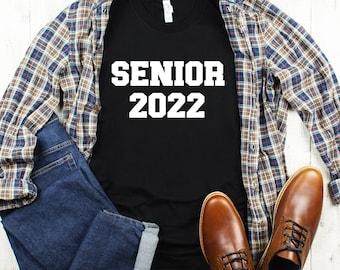 Senior 2022 T Shirt | Unisex T Shirt | 22803