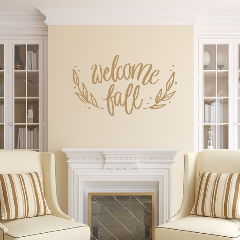 Fall Decal Welcome Fall Vinyl Wall Decal Fall Decor image 0