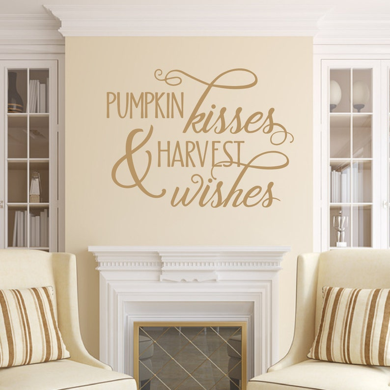 Fall Wall Decal Pumpkin Kisses And Harvest Wishes Vinyl Wall Light Brown